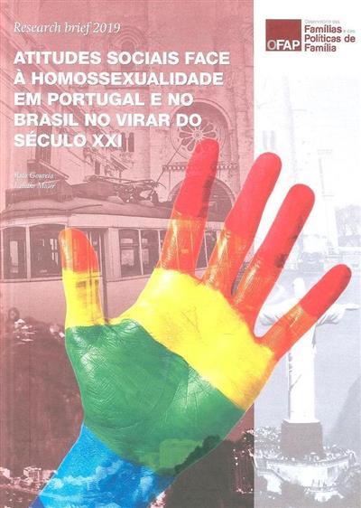 Atitudes sociais face à homossexualidade em Portugal e no Brasil no virar do século XXI (Rita Gouveia, Liliane Moser)