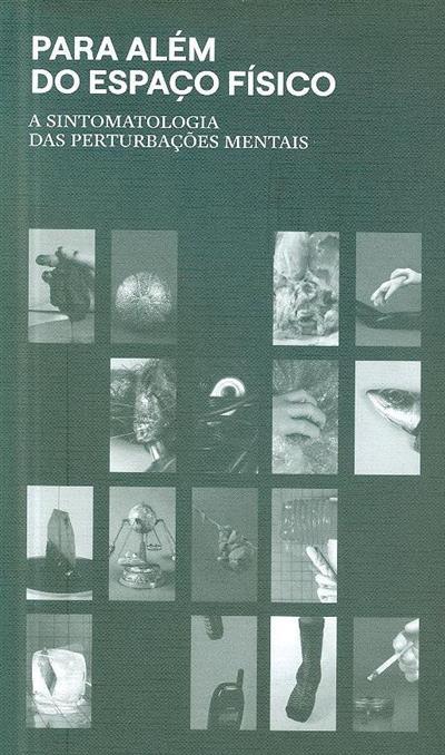 Para além do espaço físico (textos, des. e fot. Ana Macedo, Bárbara Gomes, Vítor Barbosa)
