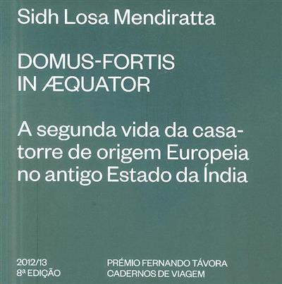 Domus-fortis in aequator (Sidh Losa Mendiratta)