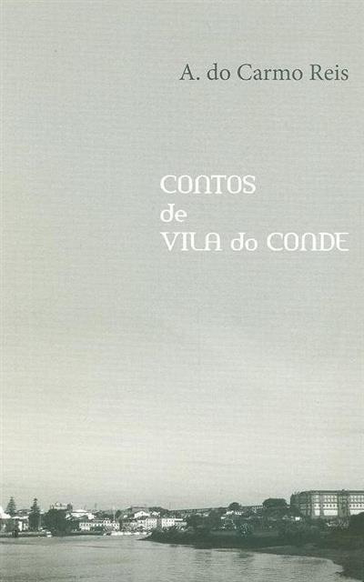 Contos de Vila do Conde (A. do Carmo Reis)