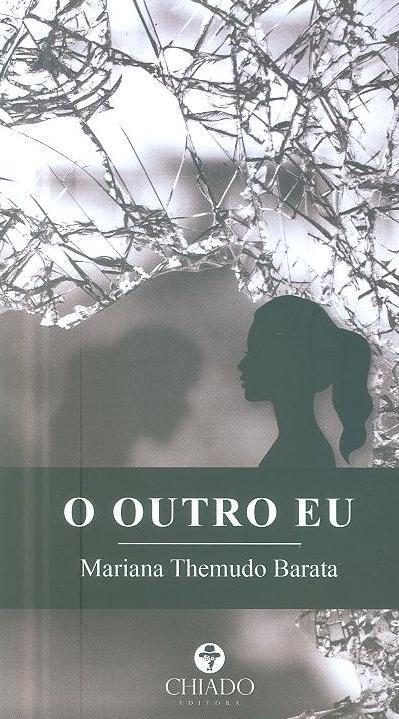 O outro eu (Mariana Themudo Barata)