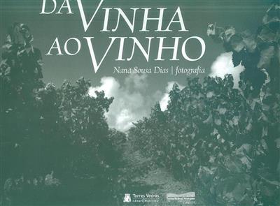 Da vinha ao vinho (fot. Nanã Sousa Dias)