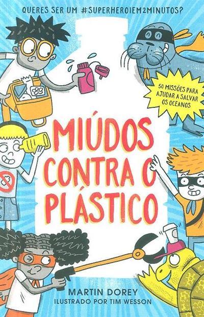 Miúdos contra o plástico (Martin Dorey)