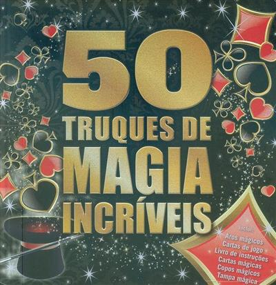 50 truques de magia incríveis