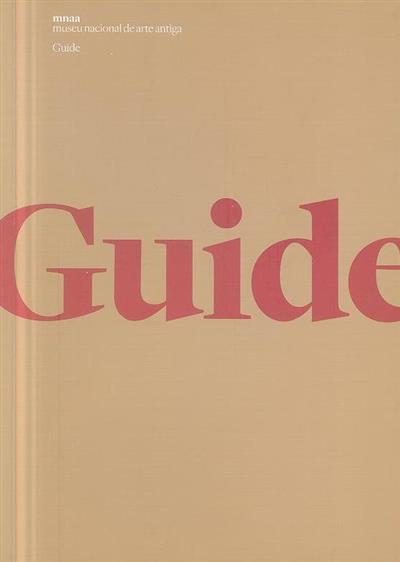 Guide (textos Alexandra Curvelo... [et al.])