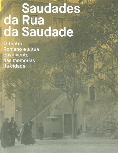 Saudades da Rua da Saudade (textos Ana Cosme... [et al.])