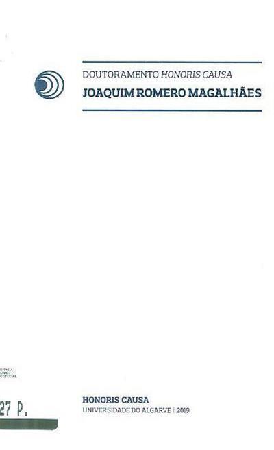 Doutoramento Honoris Causa (Joaquim Romero Magalhães)