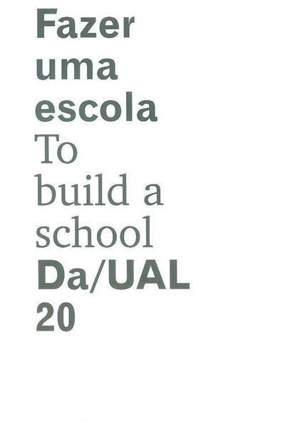 Fazer uma escola (coord. Filipa Ramalhete, João Caria Lopes)