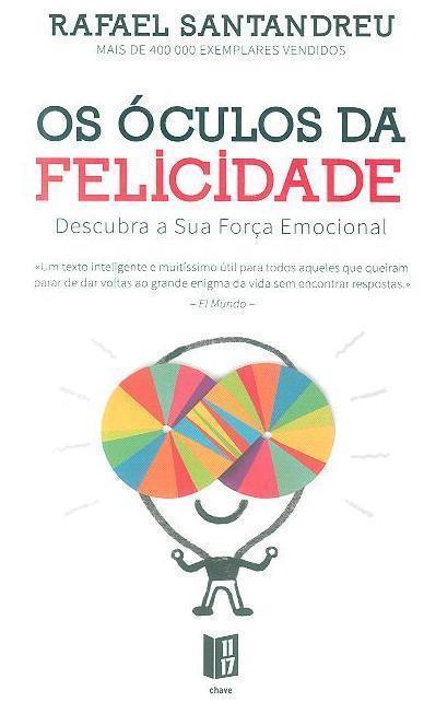 Os óculos da felicidade (Rafael Santandreu)