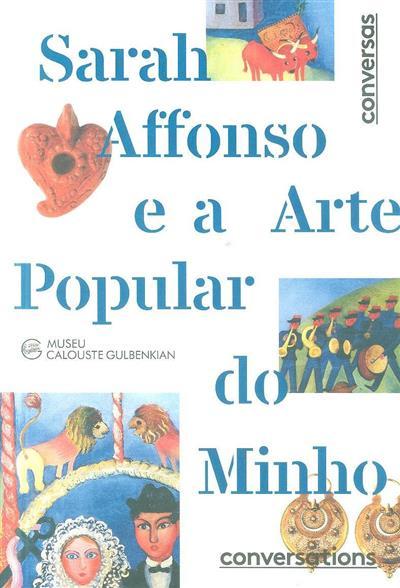 Sarah Affonso e a arte popular do Minho ([ed.] Fundação Calouste Gulbenkian)