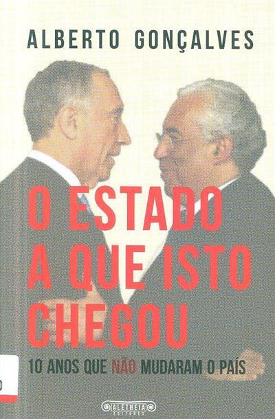 O estado a que isto chegou (Alberto Gonçalves)