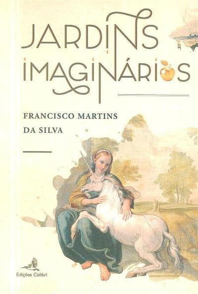 Jardins imaginários (Francisco Martins da Silva)