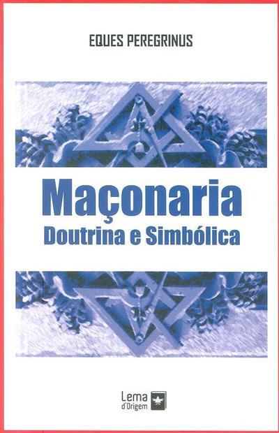 Maçonaria  (Eques Peregrinus)