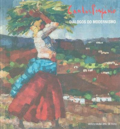 Carlos Porfírio - diálogos do modernismo (textos Fernando Rosa Dias, Luís Lyster Franco)