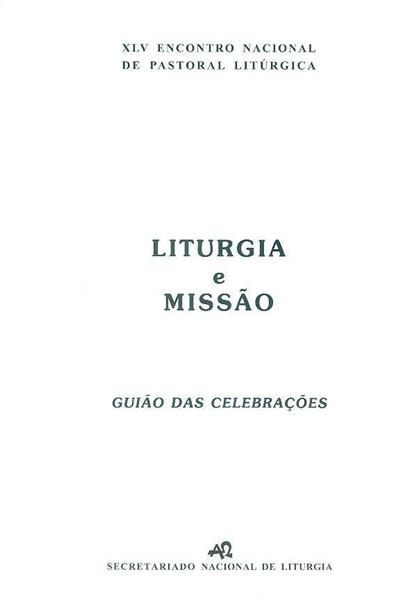 Liturgia e missão (XLV Encontro Nacional de Pastoral Litúrgica)