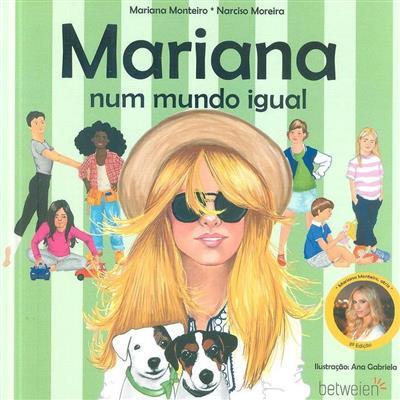 Mariana num mundo igual (Mariana Monteiro, Narciso Moreira)