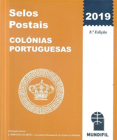 Selos postais 2019 (orientação técnica J. Miranda da Mota)