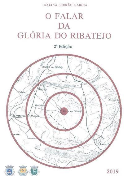 O falar da Glória do Ribatejo (Idalina Serrão Garcia)