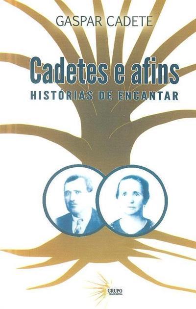 Cadetes e afins (Gaspar Cadete)