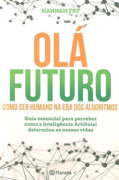 Olá futuro (Hannah Fry)