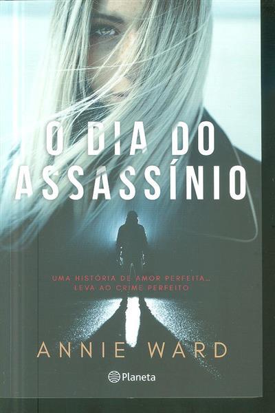 O dia do assassínio (Annie Ward)