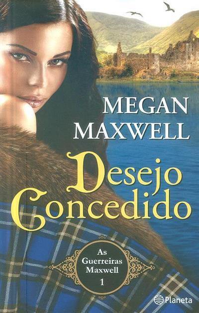 Desejo concedido (Megan Maxwell)