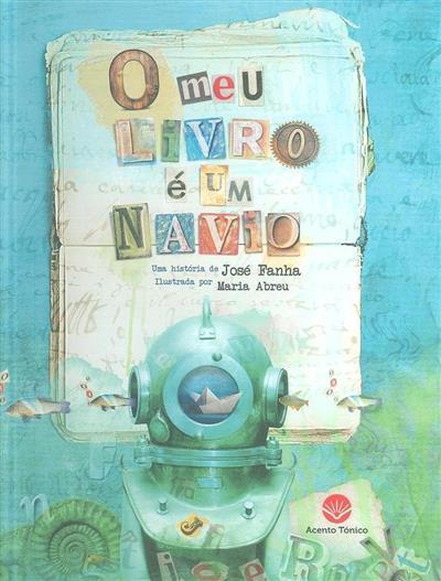 O meu livro é um navio (José Fanha)