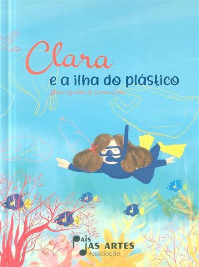 Clara e a ilha do plástico (Liliana Geraldes)