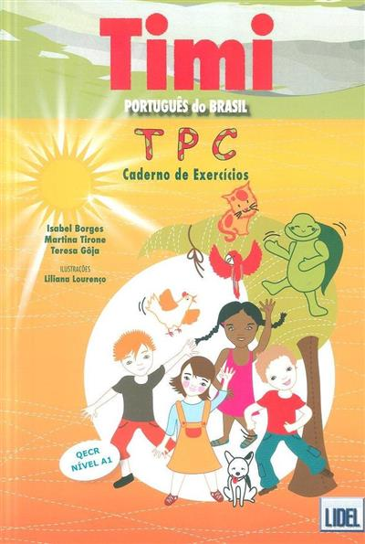 Timi para consolidar (Isabel Borges, Martina Tirone, Teresa Gôja)