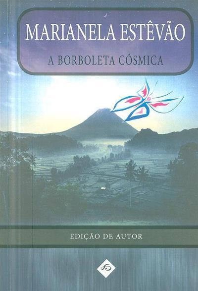 A borboleta cósmica (Marianela Estêvão)