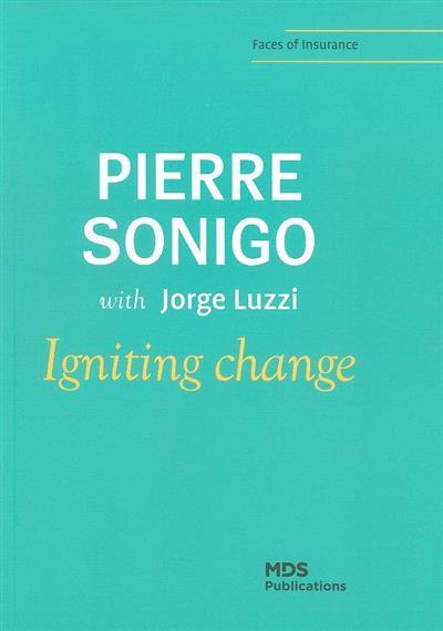Igniting change (Pierre Sonigo)