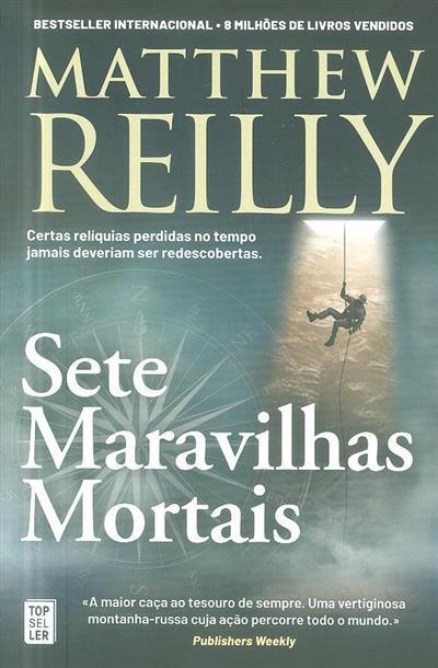 Sete maravilhas mortais (Matthew Reilly)