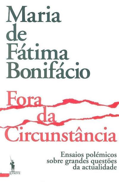 Fora da circunstância (Maria de Fátima Bonifácio)