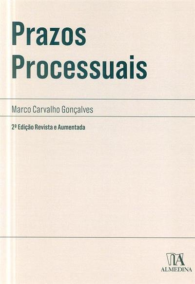 Prazos processuais (Marco Carvalho Gonçalves)