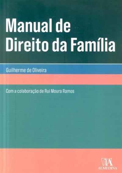 Manual de direito da família (Guilherme de Oliveira)