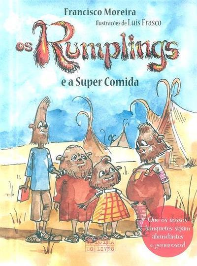 Os Rumplings e a super comida (Francisco Moreira)