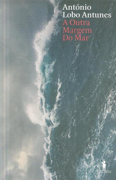 A outra margem do mar (António Lobo Antunes)