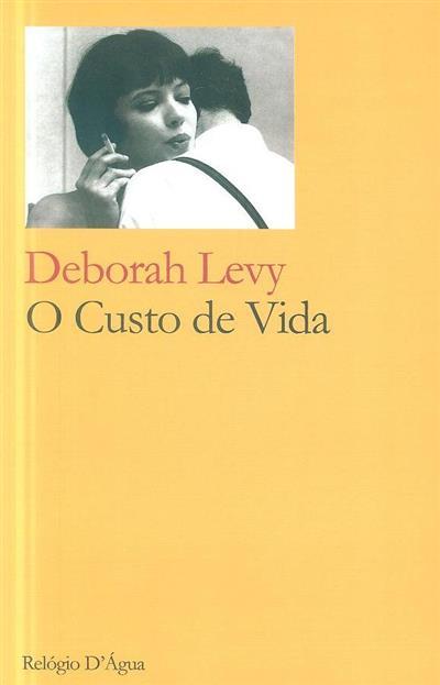O custo de vida (Deborah Levy)