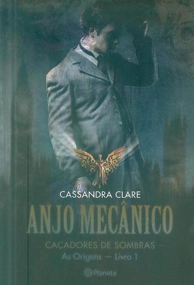 Anjo mecânico (Cassandra Clare)
