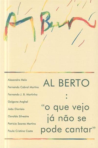 Al Berto (org. Golgona Anghel)