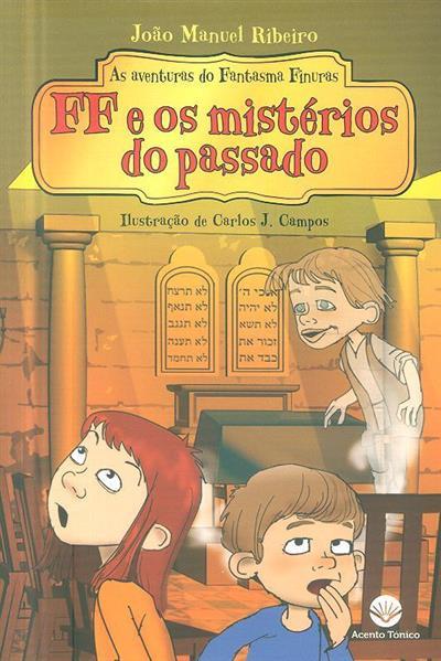 FF e os mistérios do passado (João Manuel Ribeiro)