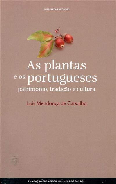 As plantas e os portugueses (Luís Mendonça de Carvalho)