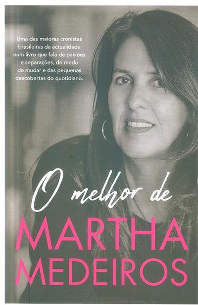 O melhor de Martha Medeiros (Martha Medeiros)