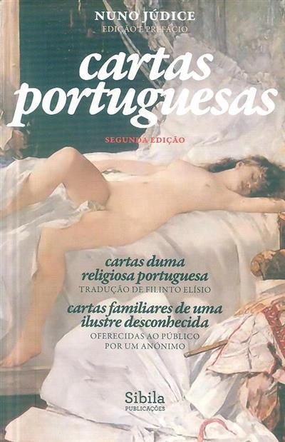 Cartas portuguesas. (trad. Filinto Elísio.)