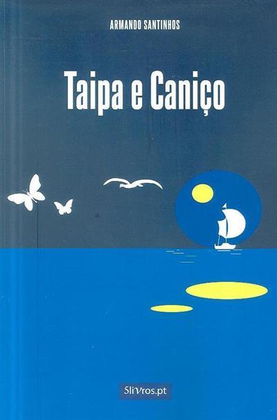 Taipa e Caniço (Armando Santinhos)