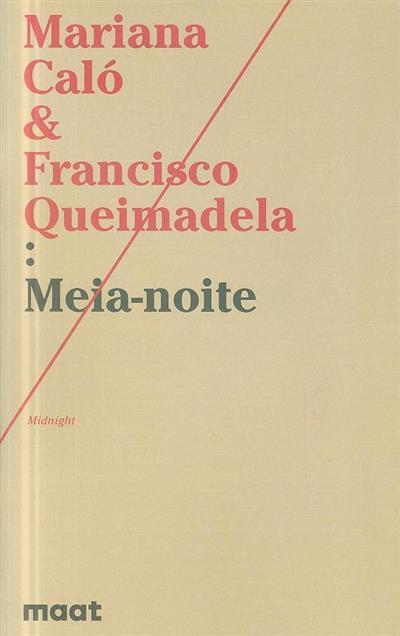 Meia-noite (Mariana Caló, Francisco Queimadela)