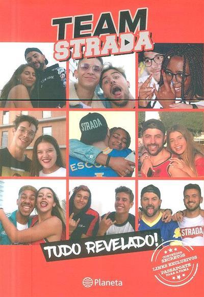 Team Strada (fot. Bruno Correia... [et al.])