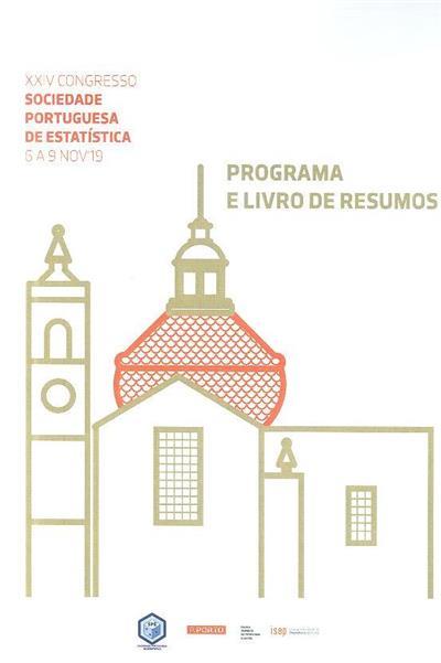 Programa e livro de resumos (XXIV Congresso Sociedade Portuguesa de Estatística)