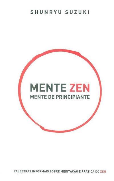 Mente Zen, mente de principiante (Shunryu Suzuki)