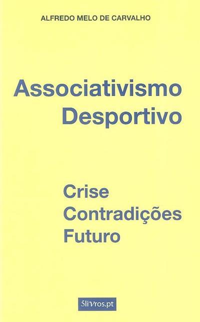 Associativismo desportivo (Alfredo Melo de Carvalho)